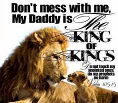 My Daddy Is The King of Kings