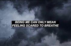 Feeling Scared, I Can, Breathe, The Neighbourhood, Lyrics, Feelings, Quotes, Aesthetics, Quotations