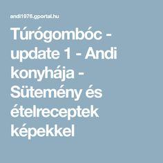 Túrógombóc - update 1 - Andi konyhája - Sütemény és ételreceptek képekkel