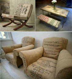 Been wondering what to do with those old coffee bean sacks...patio chair cushions maybe?