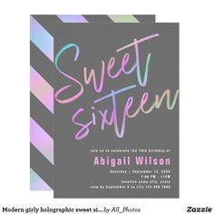 Shop Modern girly holographic sweet sixteen birthday invitation created by All_Photos. Sixteenth Birthday, 16th Birthday, Birthday Parties, Sweet Sixteen Invitations, Zazzle Invitations, Sweet 16 Birthday, Birthday Party Invitations, Holographic, Girly