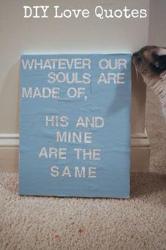 DIY Tutorial:  Love Quotes