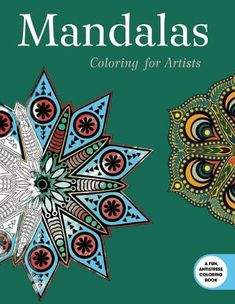 Discover The Stress Reducing Benefits Of Coloring Intricate Mandala Designs Mandalas For Artists Has Forty Six Black And White You To