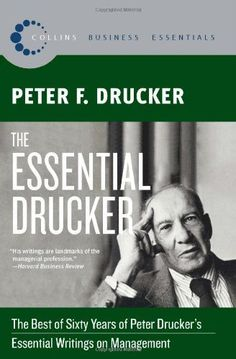 The Essential Drucker (Collins Business Essentials) by Peter F. Drucker