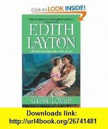 Gypsy Lover (9780060757847) Edith Layton , ISBN-10: 0060757841  , ISBN-13: 978-0060757847 ,  , tutorials , pdf , ebook , torrent , downloads , rapidshare , filesonic , hotfile , megaupload , fileserve