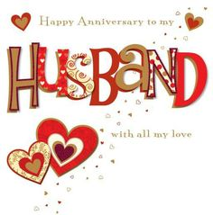 Happy Anniversary To My Husband anniversary anniversary quotes happy anniversary happy anniversary quotes anniversary images Happy Wedding Anniversary Cards, Happy Anniversary To My Husband, Happy Aniversary, Wedding Anniversary Quotes, Anniversary Greetings, Marriage Anniversary, Wedding Quotes, Wedding Cards, Couple