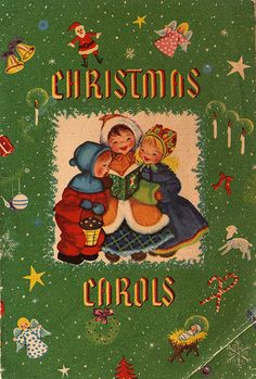 """Christmas Carols"" Vintage Children's Book"