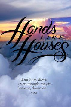 The House You Built -Hands like Houses