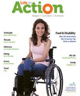 """Finding the right balance between enjoying food and staying healthy can be tricky with a spinal cord injury. Our March/April """"Food and Disability"""" issue is chock full of cooking and nutrition tips, as well as personal stories on diet and exercise to help you figure out how to best integrate food into your life with SCI."""