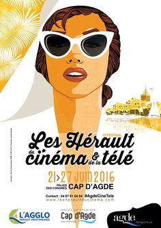 Les Hérault du Cinéma et de la Télé - 21 au 27 juin - Le Cap d'Agde #AgdeCineTele www.lesheraultducinema.com