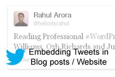 Embed Tweets in Blog posts / Website