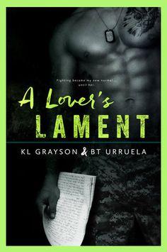 A Lover's Lament by K.L. Grayson & B.T. Urruela