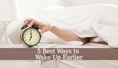People who wake up early in the morning are more productive, the world's successful entrepreneurs are early risers. We show you 5 ways to Wake Up Earlier.  #health #healthy #healthyliving #healthymind #healthybody #bepostive #grow