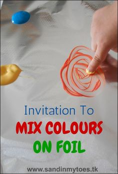 Hands: Invitation To Mix Colours Invitation to mix colours on foil, a learning activity for toddlers and preschoolers.Invitation to mix colours on foil, a learning activity for toddlers and preschoolers. Science For Toddlers, Toddler Learning Activities, Preschool Science, Colour Activities Eyfs, Nursery Activities, Spring Activities, Colour Activities For Toddlers, Art For Toddlers, Preschool Weather