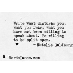 … willing to be split open. - Natalie Goldberg #poetry #writing