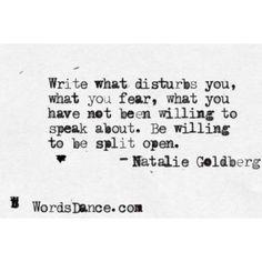 … willing to be split open. - Natalie Goldberg #poetry #writing