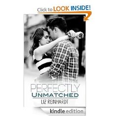 Perfectly Unmatched by Liz Reinhardt