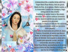 #Consagración La #Virgen #María #RosaMística #VirgenMaría #MaríaRosaMística