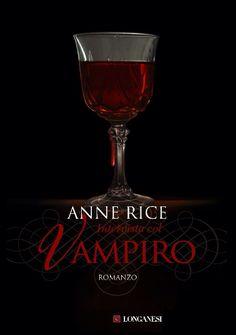 Intervista col Vampiro #AnneRice #romanzo #vampiri