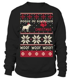 # Dogue de Bordeaux Ugly Christmas Sweater Funny Gift T-Shirt .  Shirts says: Dogue de Bordeaux Christmas  Woof Woof Woof.Best present for Halloween, Mother's Day, Father's Day, Grandparents Day, Christmas, Birthdays everyday gift ideas or any special occasions. T-shirt, Hoodie, Long Sleeved, SweatshirtHOW TO ORDER:1. Select the style and color you want:2. Click Reserve it now3. Select size and quantity4. Enter shipping and billing information5. Done! Simple as that!TIPS: Buy 2 or more to…