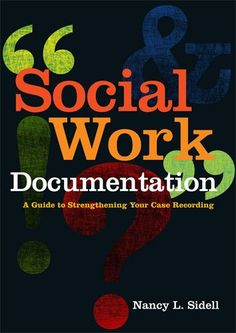 Social Work Documentation: A Guide to Strengthening Your Case Recording by Nancy L. Sidell,http://www.amazon.com/dp/0871014041/ref=cm_sw_r_pi_dp_GKahsb1MG0JN0QYQ