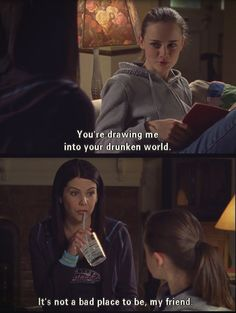 Gilmore Girls - Lorelai and Rory being funny. Lorelai's drunken world. Lauren Graham and Alexis Bledel. Tv Quotes, Girl Quotes, Cinema Quotes, Quotes Kids, Status Quotes, Advice Quotes, Crush Quotes, Success Quotes, Qoutes