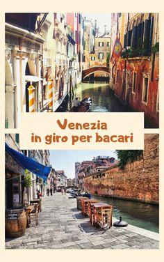 Venezia: in giro per bacari. Quali non perdere – Mademoiselle Champagne Venice Travel, Italy Travel, Holiday Travel, Holiday Trip, Like A Local, Travel Information, Adventure Awaits, Fresh Water, Travel Inspiration