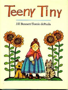 Amazon.com: Teeny Tiny (9780399212932): Tomie dePaola When I taught preschool, this was my students' favorite book.