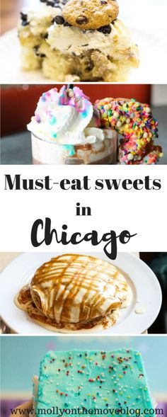 Chicago has some of the best dessert around. Click the pin for must-eats sweets in Chicago! Prepare your sweet tooth, folks.