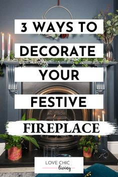 How to decorate your Christmas fireplace in 3 different ways. Ideas for your mantle from rustic, DIY, simple and modern. Also we have an eco, sustainable festive fireplace decoration idea too! Christmas Fireplace, Diy Fireplace, Modern Fireplace, Fireplaces, Christmas Decorations For The Home, Christmas Home, Christmas Kitchen, Elegant Christmas, Scandinavian Christmas