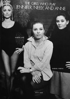 Sharon Tate Patty Duke and Barbara Parkins photographed in 1967 for Valley of The Dolls Sharon Tate, Vintage Hollywood, In Hollywood, Patty Duke, Charles Manson, Roman Polanski, Valley Of The Dolls, Song One, Vintage Movies