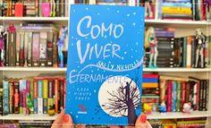 Cantinho da Leitura: Resenha | Como Viver Eternamente, de Sally Nicholls