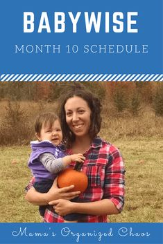 Babywise Schedule Month 10 – Mama's Organized Chaos - toddlers 10 Month Old Schedule, Baby Schedule, Toddler Schedule, Newborn Schedule, Baby Massage, Awake Times For Babies, Baby Wise, Kids Fever, 10 Month Olds