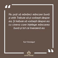 #citate #motivație #alimentație #dietă #nutriție Natur House, Kurt Vonnegut