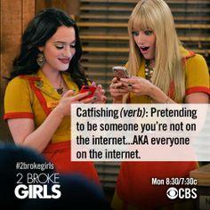 Catfishing ~ 2 Broke Girls ~ Season 3 ~ Quotes