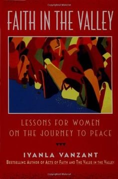 Faith in the Valley: Lessons for Women on the Journey to Peace  #Book