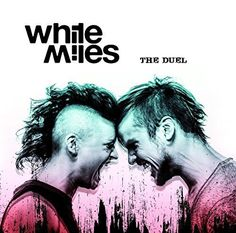White Miles - The Duell (2016)