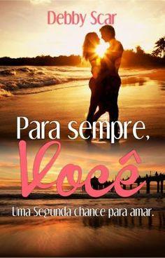 Para sempre, você. - Vera Cruz - México. #wattpad #romance