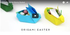 DIY ORIGAMI EASTER BUNNY BASKETS.