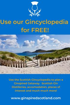 Use the Gincyclopedia for free to plan your next Scottish adventure.  A unique tool that maps out Scottish Gin distilleries, accommodation, places to eat and drink, places of interest and more.  Everything you need to plan your Ginspired Scottish Holiday.