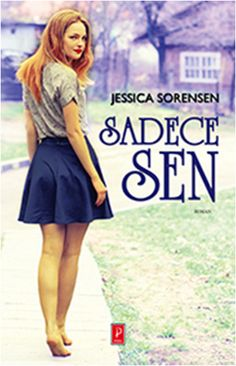 Jessica Sorensen – Sadece Sen PDF e kitap indir