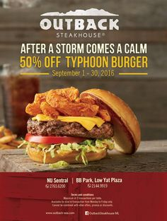 Schön Outback Steakhouse Malaysia Are Having Their Typhoon Burger Promotion Now.  Enjoy Special Offers Up To Off Their Typhoon Burger And Many More.