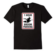 1 Hour Broom Parking for Witches Shirt for Men Wome... https://www.amazon.com/dp/B01M0NK1H2/ref=cm_sw_r_pi_dp_x_SzT.xb96HK23J