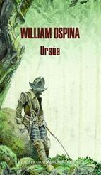 "Abril - ""Ursúa"" William Ospina"