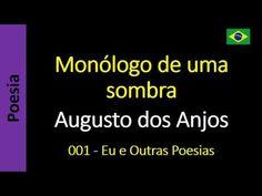 Augusto dos Anjos - 001 - Monólogo de uma sombra