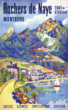 Vintage Travel Poster: Rochers de Naye,Montreal~Switzerland