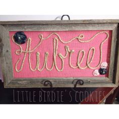 Rustic Burlap Rope Sign Baby name. Can later use to as décor in the baby's room. I could so make this for you Angela.