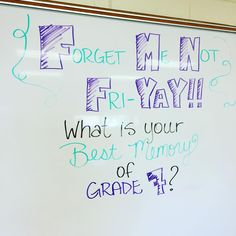 Forget Me Not Friday - What is your best memory of grade __?