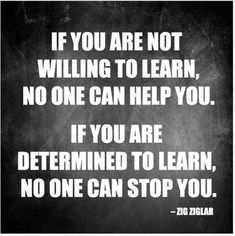 Zig Ziglar- Determined To Learn Poster Diva Nails diva nails lexington Positive Quotes, Motivational Quotes, Funny Quotes, Inspirational Quotes, Uplifting Quotes, Great Quotes, Quotes To Live By, Life Quotes, Mood Quotes