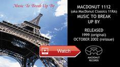 MacDonut 111 11RA Music to Break Up By reissue Playlist ID  Playlist link